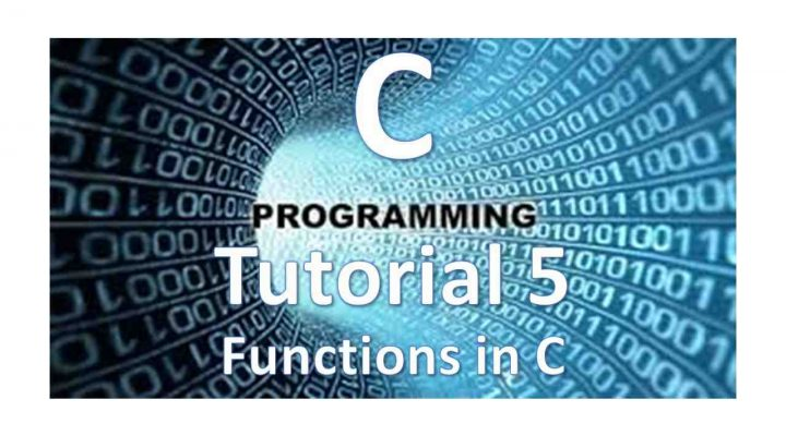 C Programming Tutorial 5: Functions in C